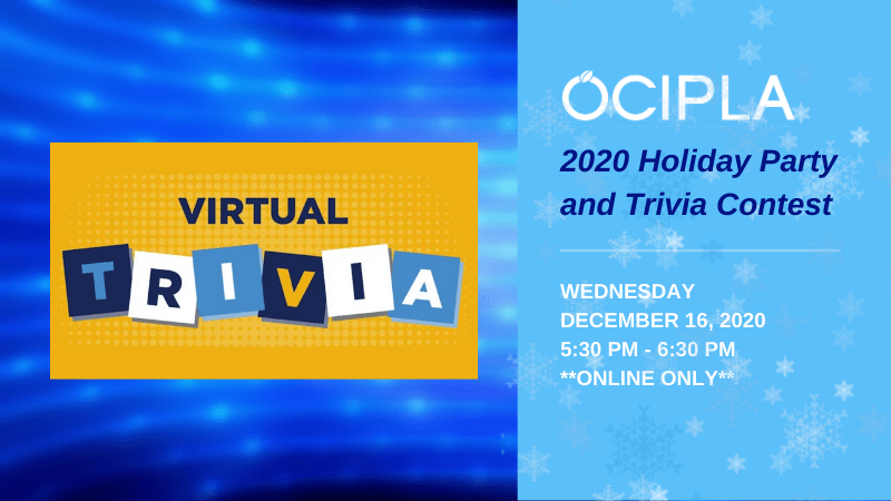 OCIPLA Holiday Party and Trivia Content