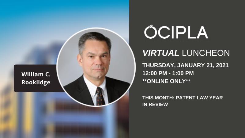 OCIPLA January 2021 Virtual Luncheon - Thursday, January 21, 2021