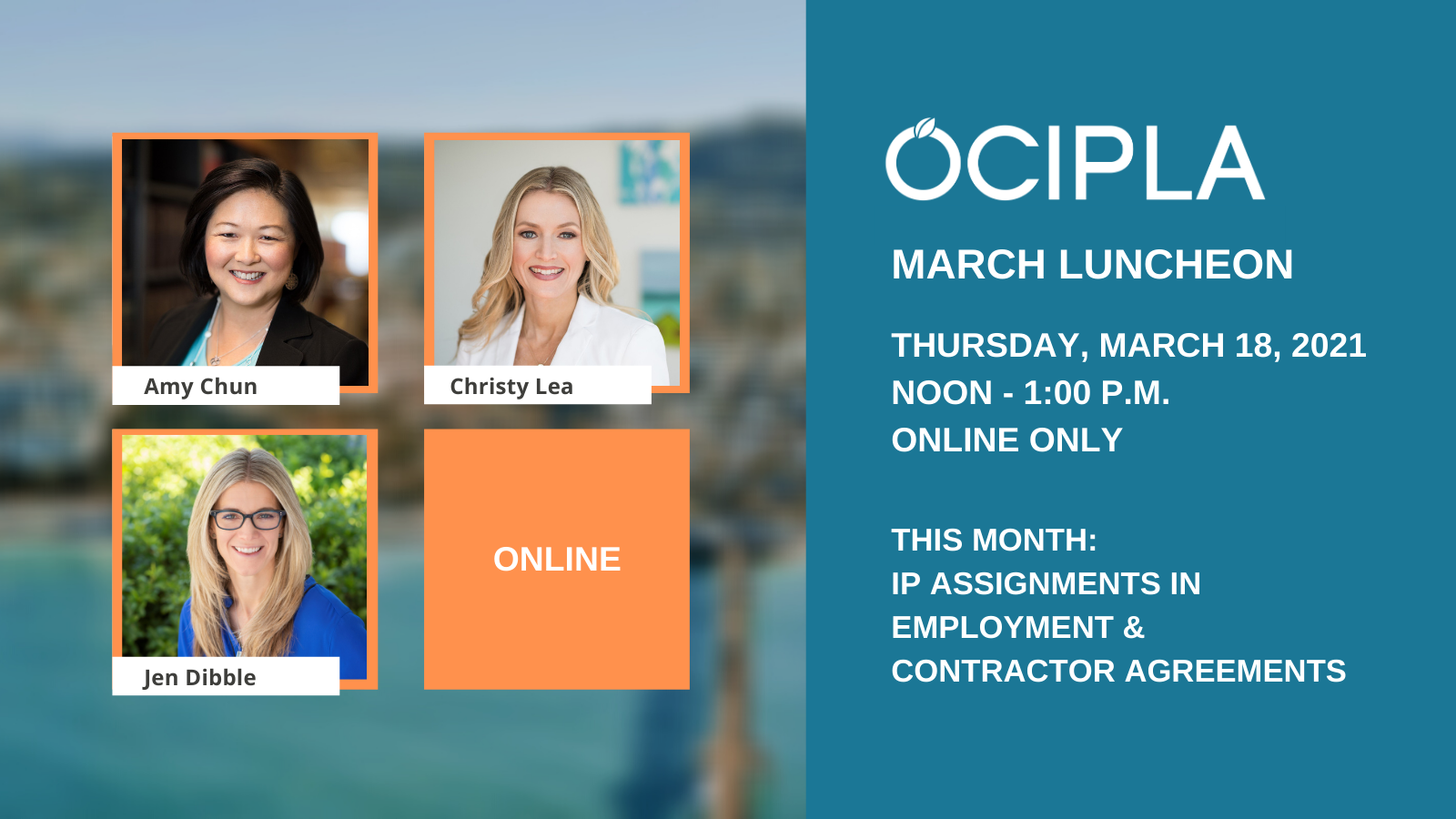 OCIPLA March Luncheon - Thursday, March 18, 2021, Noon - 1:00 PM - Online